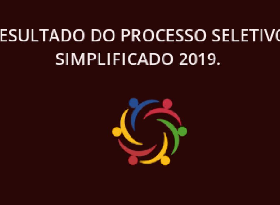 Resultado do Processo Seletivo Simplificado 2019