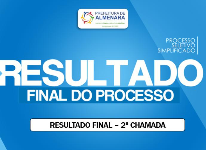 RESULTADO FINAL DA 2ª CHAMADA PARA CONTRATAÇÃO DOS AGENTES COMUNITÁRIOS DE SAÚDE