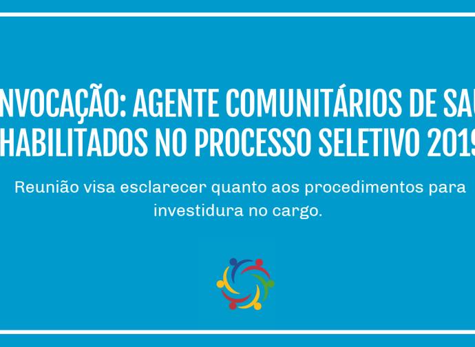 Convocação: Agente Comunitários de Saúde habilitados no processo seletivo 2019
