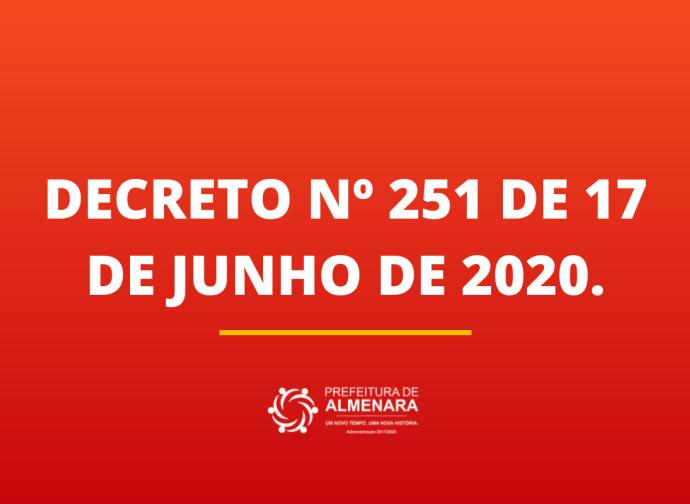 DECRETO Nº 251 DE 17 DE JUNHO DE 2020.