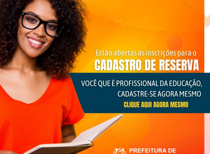 INSCRIÇÃO PARA CADASTRO DE RESERVA - EDUCAÇÃO